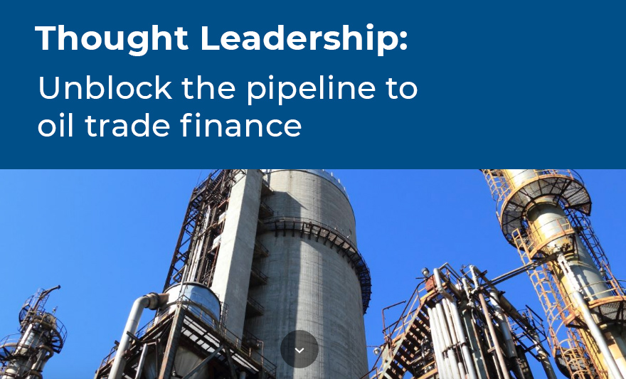 thought-leadership-unblock-the-pipeline-to-oil-trade-finance
